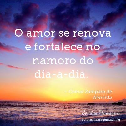 O amor se renova e fortalece no namoro do dia-a-dia.