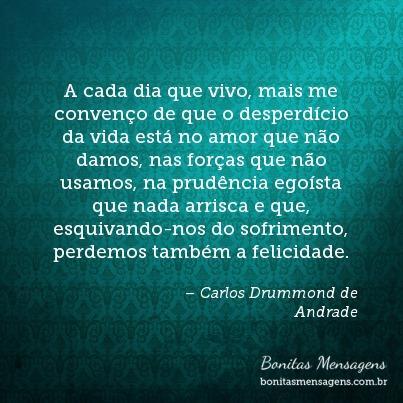 Frases inteligentes sobre amor Carlos Drummond de Andrade