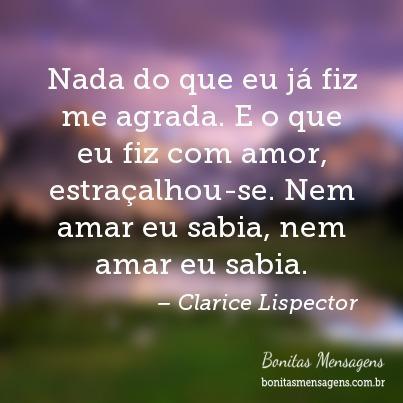 Frase De Amor De Clarice Lispector Lindas Frases Curtas De Amor De