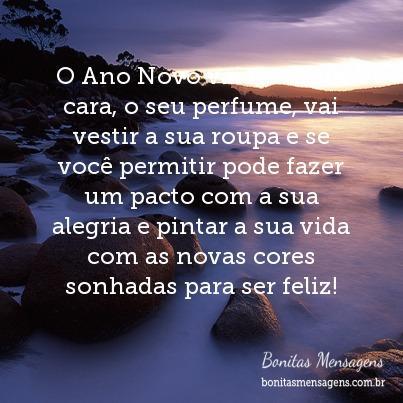 O Ano Novo vai ter a sua cara, o seu perfume, vai vestir a sua roupa e se você permitir pode fazer um pacto com a sua alegria e pintar a sua vida com as novas cores sonhadas para ser feliz!