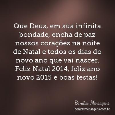 Que Deus, em sua infinita bondade, encha de paz nossos corações na noite de Natal e todos os dias do novo ano que vai nascer. Feliz Natal 2014, feliz ano novo 2015 e boas festas!